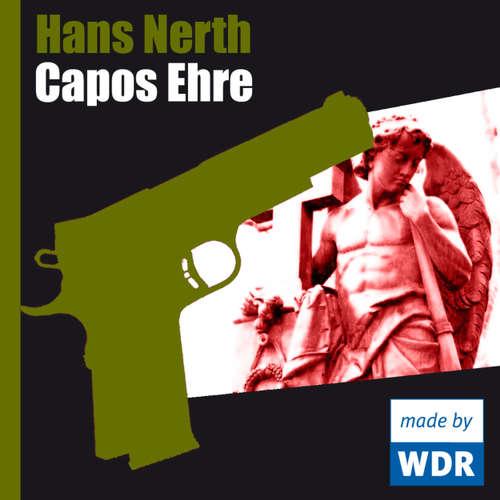 Hoerbuch Capos Ehre - Hans Nerth - Raimund Gensel