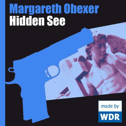 Hoerbuch Hidden See - Margareth Obexer - Irm Hermann