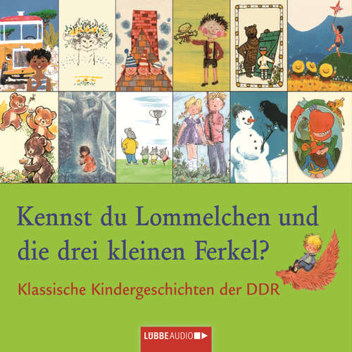 Hoerbuch Klassische Kindergeschichten der DDR, Kennst du Lommelchen und die drei kleinen Ferkel? - Sergej Michalkow - David Nathan