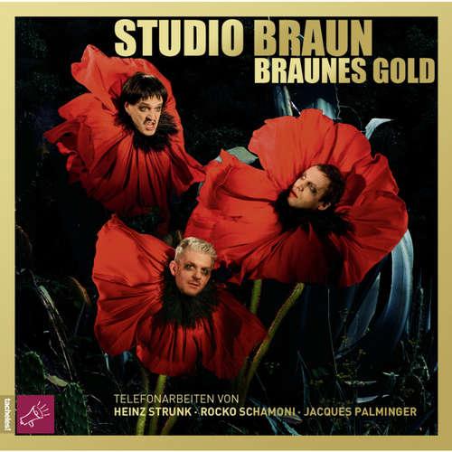Hoerbuch Braunes Gold - Studio Braun - Studio Braun
