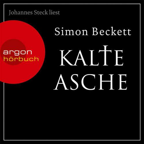 Hoerbuch Kalte Asche - Simon Beckett - Johannes Steck