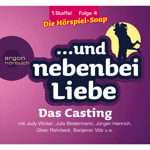... und nebenbei Liebe, Staffel 1, Folge 4: Das Casting