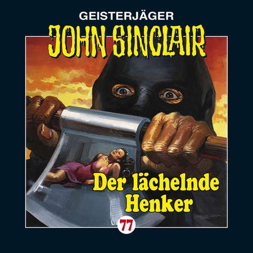 Hoerbuch John Sinclair, Folge 77: Der lächelnde Henker - Jason Dark - Carsten Wilhelm