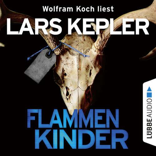 Hoerbuch Flammenkinder - Lars Kepler - Wolfram Koch