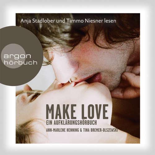 Hoerbuch Make Love -  Ann-Marlene - Anja Stadlober