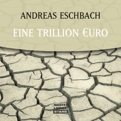 Hoerbuch Eine Trillion Euro - Andreas Eschbach - Sascha Rotermund
