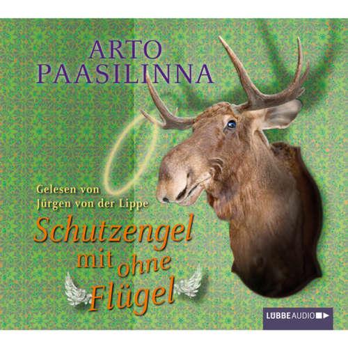 Hoerbuch Schutzengel mit ohne Flügel - Arto Paasilinna - Jürgen von der Lippe