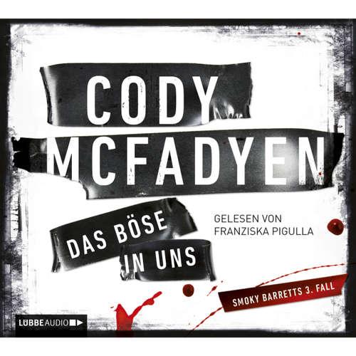 Hoerbuch Das Böse in uns - Cody Mcfadyen - Franziska Pigulla