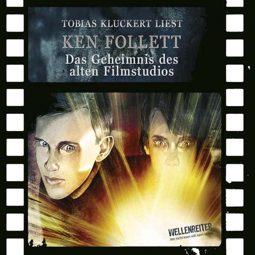 Hoerbuch Das Geheimnis des alten Filmstudios - Ken Follett - Tobias Kluckert
