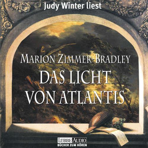 Hoerbuch Das Licht von Atlantis - Marion Zimmer Bradley - Judy Winter