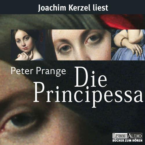 Hoerbuch Die Principessa - Peter Prange - Joachim Kerzel