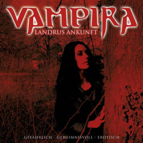 Hoerbuch Vampira, Folge 4: Landrus Ankunft -  Vampira -  Diverse