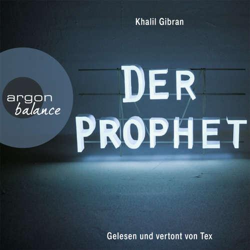Hoerbuch Der Prophet - Khalil Gibran -  Tex