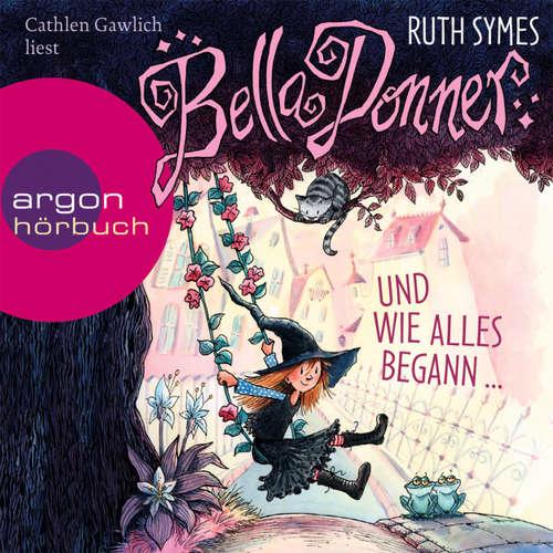 Bella Donner, Bella Donner und wie alles begann?