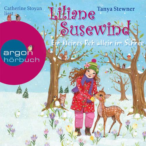 Hoerbuch Liliane Susewind, Ein kleines Reh allein im Schnee - Tanya Stewner - Catherine Stoyan