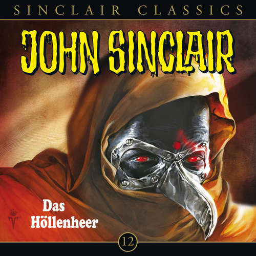 Hoerbuch John Sinclair - Classics, Folge 12: Das Höllenheer - Jason Dark - Simone Brahmann