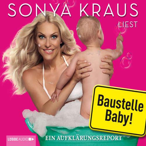 Hoerbuch Baustelle Baby - Sonya Kraus - Sonya Kraus