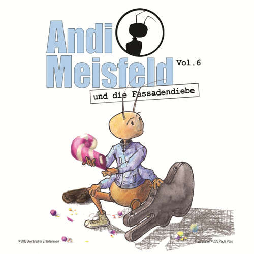 Hoerbuch Andi Meisfeld, Folge 6: Andi Meisfeld und die Fassadendiebe - Tom Steinbrecher - Tom Steinbrecher