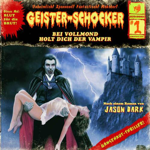 Geister-Schocker, Folge 1: Bei Vollmond holt dich der Vampir