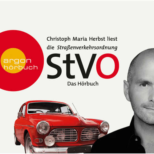 Hoerbuch Die Straßenverkehrsordnung (StVO) - Das Hörbuch  (Ungekürzte Fassung) -  Diverse - Christoph Maria Herbst