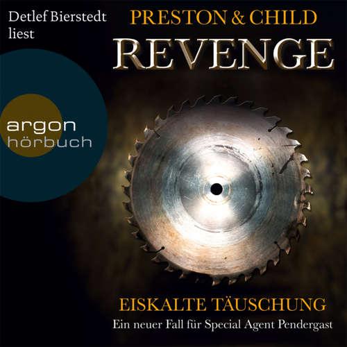 Hoerbuch Revenge - Eiskalte Täuschung - Douglas Preston - Detlef Bierstedt
