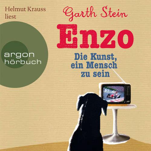 Hoerbuch Enzo - Die Kunst, ein Mensch zu sein - Garth Stein - Helmut Krauss