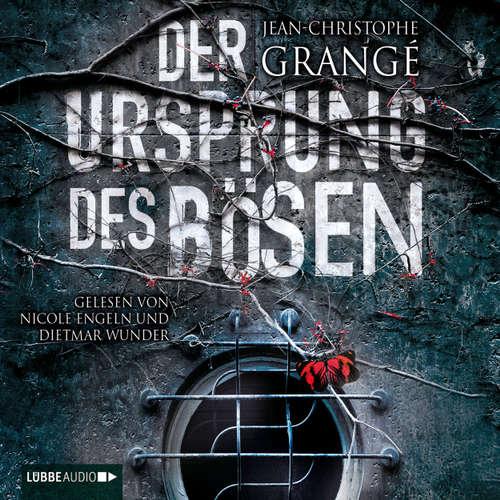 Hoerbuch Der Ursprung des Bösen - Jean-Christophe Grangé - Dietmar Wunder