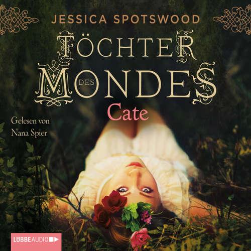 Hoerbuch Töchter des Mondes - Jessica Spotswood - Nana Spier