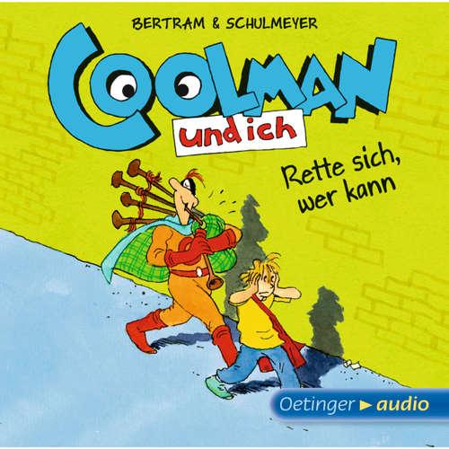 Coolman und ich. Rette sich, wer kann