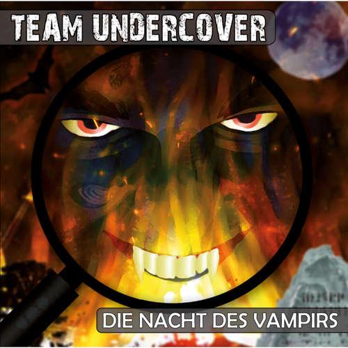 Team Undercover, Folge 4: Die Nacht des Vampirs