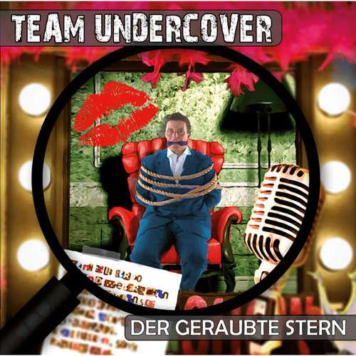Hoerbuch Team Undercover, Folge 5: Der geraubte Stern - Christoph Piasecki - Judy Winter