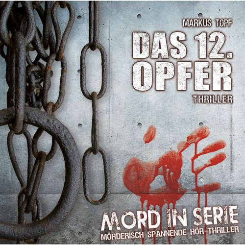 Mord in Serie, Folge 1: Das 12. Opfer