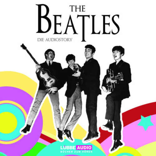 Hoerbuch The Beatles  - Die Audiostory - Thomas Bleskin - Thomas Bleskin