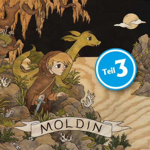 Hoerbuch Moldin, Folge 3 - Niels Loewenhardt - Oliver Siebeck