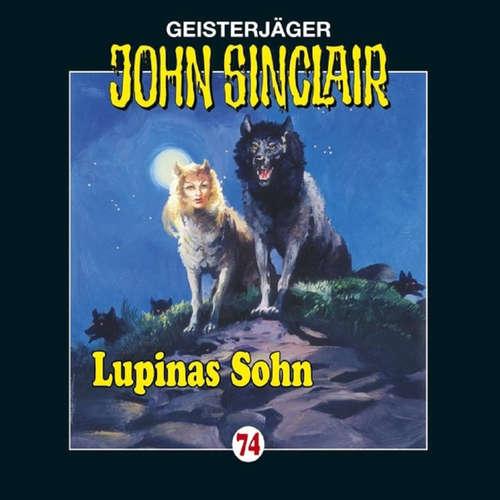 Hoerbuch John Sinclair, Folge 74: Lupinas Sohn - Jason Dark - Frank Glaubrecht