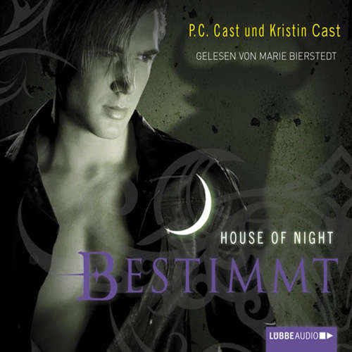Hoerbuch Bestimmt - House of Night - P.C. Cast - Marie Bierstedt