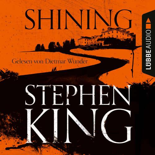 Hoerbuch Shining - Stephen King - Dietmar Wunder