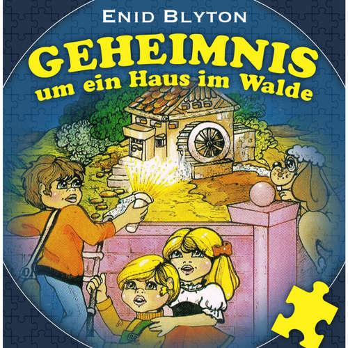 Hoerbuch Geheimnis um ein Haus im Walde - Enid Blyton - Günther Dockerill