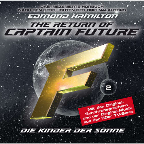 Captain Future, Folge 2: The Return of Captain Future: Kinder der Sonne