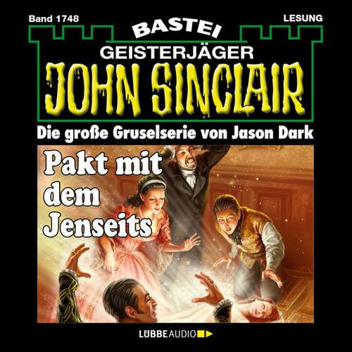 Hoerbuch John Sinclair, Band 1748: Pakt mit dem Jenseits - Jason Dark - Carsten Wilhelm