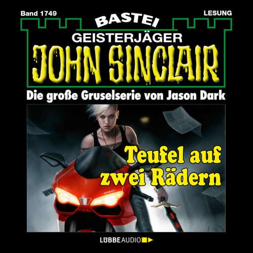 Hoerbuch John Sinclair, Band 1749: Teufel auf zwei Rädern - Jason Dark - Carsten Wilhelm
