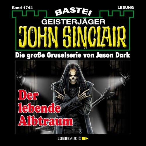 Hoerbuch John Sinclair, Band 1744: Der lebende Albtraum - Jason Dark - Carsten Wilhelm