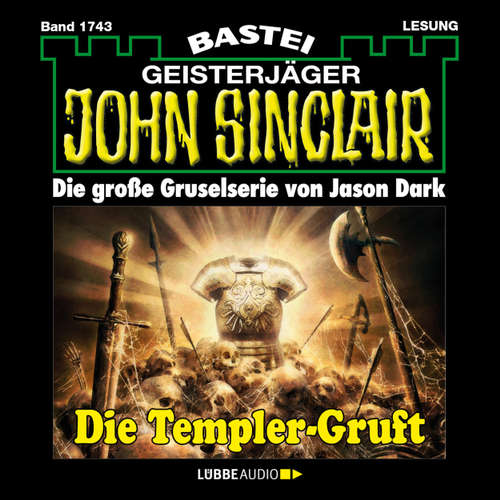 John Sinclair, Band 1743: Die Templer-Gruft