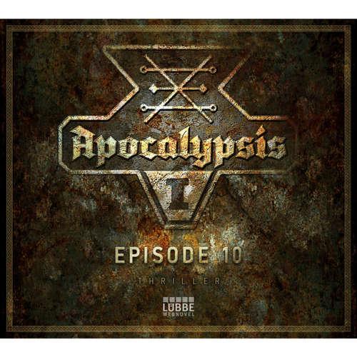 Apocalypsis, Staffel 1, Episode 10: Die sieben Schalen des Zorns