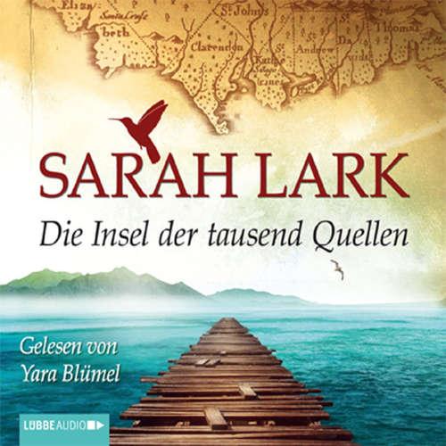 Hoerbuch Die Insel der tausend Quellen - Sarah Lark - Yara Blümel