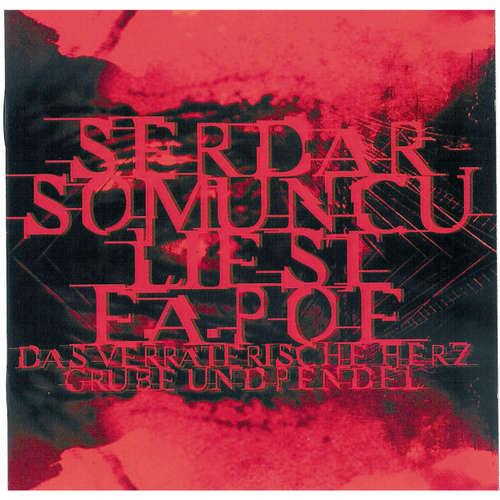 Hoerbuch Serdar Somuncu liest E.A. Poe - Serdar Somuncu - Serdar Somuncu
