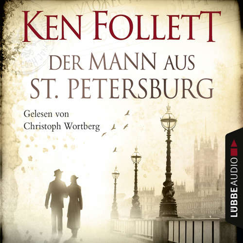 Hoerbuch Der Mann aus St. Petersburg - Ken Follett - Christoph Wortberg