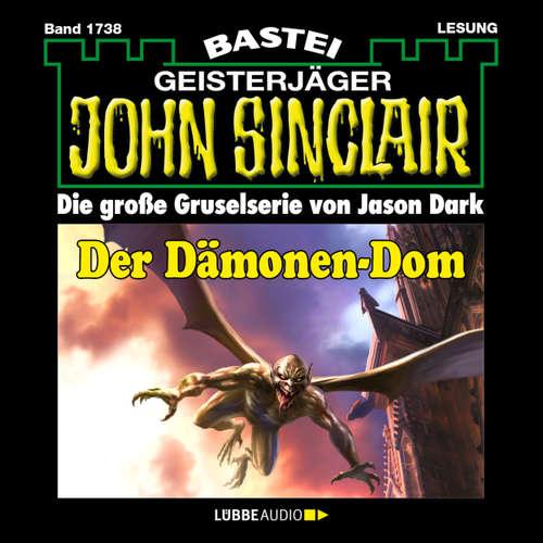 Hoerbuch John Sinclair, Band 1738: Der Dämonen-Dom (2. Teil) - Jason Dark - Carsten Wilhelm