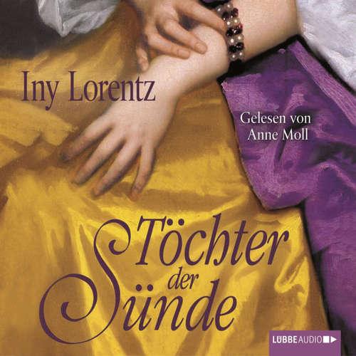 Hoerbuch Töchter der Sünde - Iny Lorentz - Anne Moll