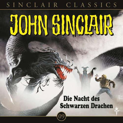 Hoerbuch John Sinclair - Classics, Folge 9: Die Nacht des schwarzen Drachen - Jason Dark - Timo Würz